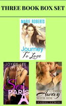 "(3 Book Box Set) ""Journey To Love"" & ""Sex in Paris"" & ""Cruise Away With Him"""