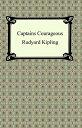 Captains Courageous【電子書籍】[ Rudyard Kipling ]