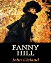 Fanny Hill【電子書籍】[ John Cleland ]