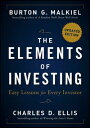 The Elements of InvestingEasy Lessons for Every Investor【電子書籍】[ Burton G. Malkiel ]