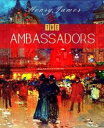 The Ambassadors【電子書籍】[ Henry James ]