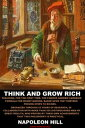 Think and Grow RichTeaching, for the first time, the famous Andrew Carnegie formula for money-making, based upon the thirteen proven steps to riches【電子書籍】[ Napoleon Hill ]