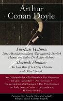 Sherlock Holmes: Seine Abschiedsvorstellung (Der sterbende Sherlock Holmes und andere Detektivgeschichten / ��
