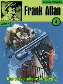 Frank Allan 04: Das verschollene Flugzeug