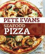 Seafood Pizza【電子書籍】[ Pete Evans ]