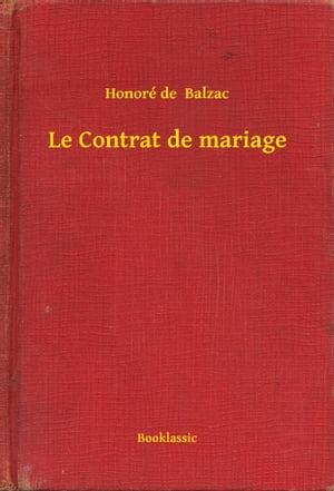 Le Contrat de mariage【電子書籍】[ Honor? de Balzac ]
