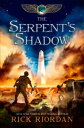 The Kane Chronicles, Book Three: The Serpent's Shadow【電子書籍】[ Rick Riordan ]