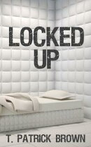 Locked Up (A Short Story)