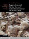 Reparations and Victim Support in the Internationa...