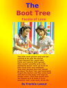 The Boot Tree【電子書籍】[ Frankie Lassut ]