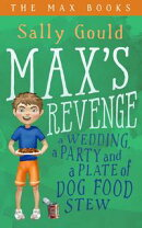 Max's Revenge: a wedding, a party and a plate of dog food stew