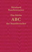 Das kleine ABC des Staatsbesuches
