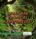 樂天商城 - What Are Tropical Rainforests?【電子書籍】[ Maddie Gibbs ]