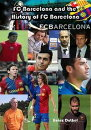 FC Barcelona and the History of FC Barcelona
