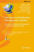 Advances in Production Management Systems: Innovative Production Management Towards Sustainable GrowthIFIP WG 5.7 International Conference, APMS 2015, Tokyo, Japan, September 7-9, 2015, Proceedings, Part I【電子書籍】