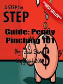 Penny Pinching 101: Official Step-By-Step PDF Guide