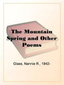 The Mountain Spring And Other Poems