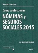 C���mo confeccionar n���minas y seguros sociales 2015