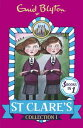 St Clare's Collection 1Books 1-3【電子書籍】[ Enid Blyton ]