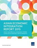 Asian Economic Integration Report 2015