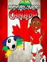 Adventures of Roro Canada【電子書籍】[ Rohan Ricketts ]