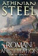 Athenian Steel: Roman Annihilation 423 BCE
