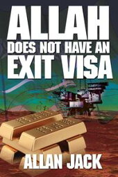 Allah does not have an Exit Visa【電子書籍】[ Allan M. Jack ]