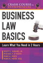 Business Law BasicsLearn What You Need in 2 Hours