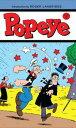 Popeye Vol. 1【電子書籍】[ Landridge, Roger; Ozella, Bruce; Wheaton, Ken; Neely, Tom ]