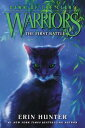 Warriors: Dawn of the Clans 3: The First Battle【電子書籍】 Erin Hunter