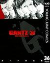 GANTZ 36【電子書籍】[ 奥浩哉 ]...