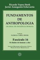 Fundamentos de Antropologia - Fasciculo 16 - Os limites do homem: a dor