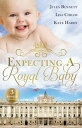 Expecting A Royal Baby/What The Prince Wants/Protecting The Pregnant Princess/Crown Prince, Pregnant Bride【電子書籍】[ Jules Bennett ]