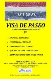 Visa de Paseo: Manual de Preparacion para la Entrevista【電子書籍】[ Migracion USA ]