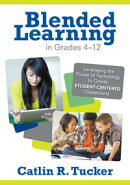 Blended Learning in Grades 4?12