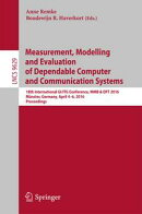 Measurement, Modelling and Evaluation of Dependable Computer and Communication Systems