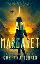 I Am Margaret (U.S. Edition)【電子書籍】[ Corinna Turner ]