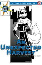 α to ζ: An Unexpected Harvest【電子書籍】[ Sylvan Scott ]