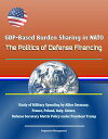 GDP-Based Burden Sharing in NATO: The Politics of Defense Financing - Study of Military Spending by Allies Germany, France, Poland, Italy, Greece, Defense Secretary Mattis Policy under President Trump【電子書籍】 Progressive Management