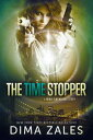The Time Stopper (Mind Dimensions Book 0)【電子書籍】[ Dima Zales ]