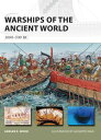 Warships of the Ancient World3000 500 BC【電子書籍】 Adrian K. Wood