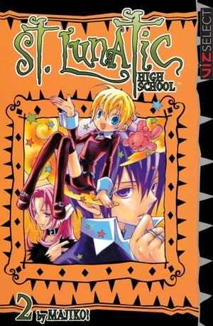 St. Lunatic High School Vol. 2【電子書籍】[ Majiko! ]