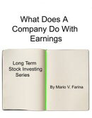What Does A Company Do With Earnings?