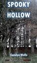 Spooky HollowA Fleming Stone Mystery【電子書籍】[ Carolyn Wells ]