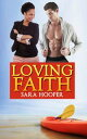 Loving Faith【電子書籍】[ Sara Hooper ]