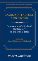 Jamieson, Fausset, and Brown Commentary on the Whole Bible, Volume 2