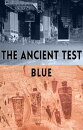 The Ancient Test