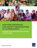 How Does ADB Engage Civil Society Organizations in its Operations?