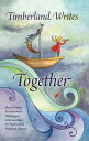 Timberland Writes Together【電子書籍】[ Anthea Sharp ]