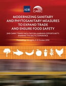 Modernizing Sanitary and Phytosanitary Measures to Expand Trade and Ensure Food Safety